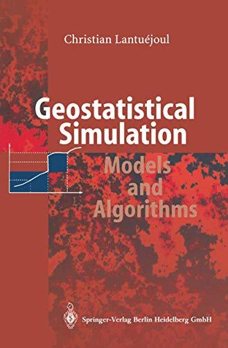 9783642075827: Geostatistical Simulation: Models and Algorithms