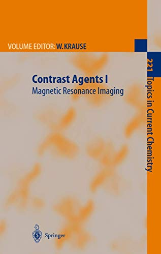 9783642075964: Contrast Agents I: Magnetic Resonance Imaging (Topics in Current Chemistry)