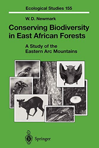 9783642076299: Conserving Biodiversity in East African Forests: A Study of the Eastern Arc Mountains (Ecological Studies)