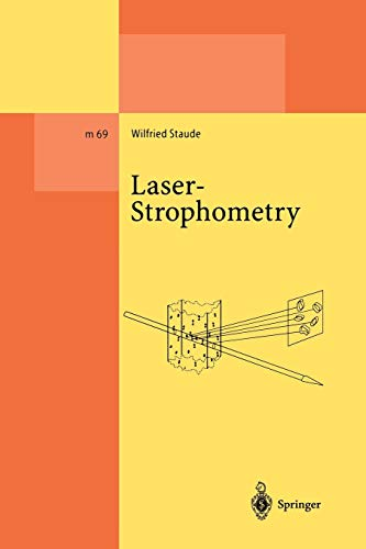 9783642076497: Laser-Strophometry: High-Resolution Techniques for Velocity Gradient Measurements in Fluid Flows (Lecture Notes in Physics Monographs)