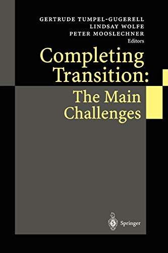 9783642076763: Completing Transition: The Main Challenges