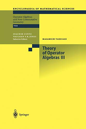 9783642076886: Theory of Operator Algebras III (Encyclopaedia of Mathematical Sciences)