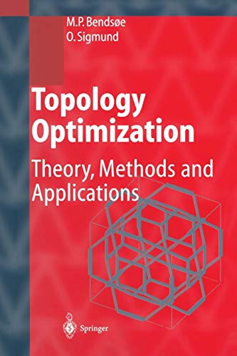 9783642076985: Topology Optimization: Theory, Methods, and Applications