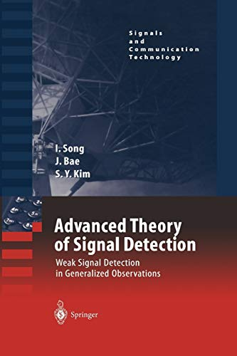 9783642077081: Advanced Theory of Signal Detection: Weak Signal Detection in Generalized Observations (Signals and Communication Technology)