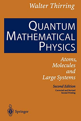 9783642077111: Quantum Mathematical Physics: Atoms, Molecules and Large Systems