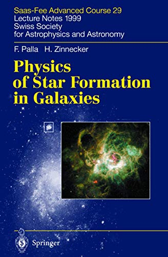 9783642077142: Physics of Star Formation in Galaxies: Saas-Fee Advanced Course 29. Lecture Notes 1999. Swiss Society for Astrophysics and Astronomy