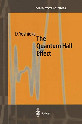 9783642077203: The Quantum Hall Effect (Springer Series in Solid-State Sciences)