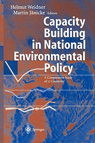 9783642077326: Capacity Building in National Environmental Policy: A Comparative Study of 17 Countries