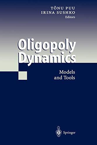 9783642077425: Oligopoly Dynamics: Models and Tools