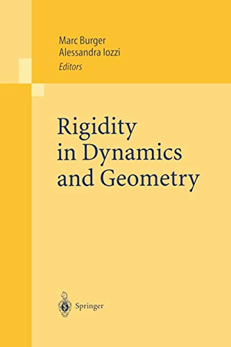 9783642077517: Rigidity in Dynamics and Geometry: Contributions from the Programme Ergodic Theory, Geometric Rigidity and Number Theory, Isaac Newton Institute for ... United Kingdom, 5 January – 7 July 2000