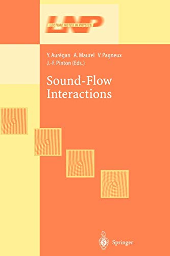 Sound-Flow Interactions (Lecture Notes in Physics): Springer