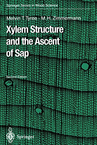 9783642077685: Xylem Structure and the Ascent of Sap (Springer Series in Wood Science)
