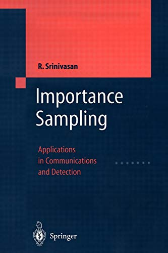 9783642077814: Importance Sampling: Applications in Communications and Detection
