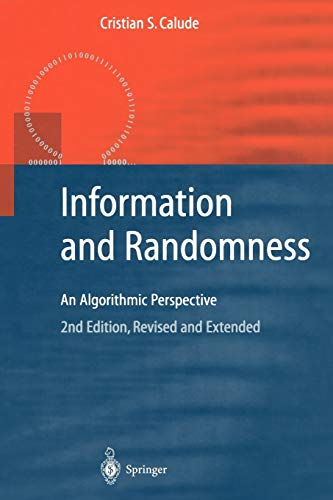 9783642077937: Information and Randomness: An Algorithmic Perspective (Texts in Theoretical Computer Science. An EATCS Series)