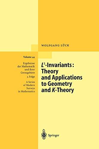 9783642078101: L2-Invariants: Theory and Applications to Geometry and K-Theory (Ergebnisse der Mathematik und ihrer Grenzgebiete. 3. Folge / A Series of Modern Surveys in Mathematics)