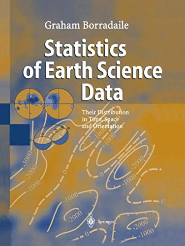 9783642078156: Statistics of Earth Science Data: Their Distribution in Time, Space and Orientation