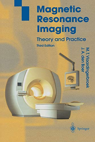 9783642078231: Magnetic Resonance Imaging: Theory and Practice