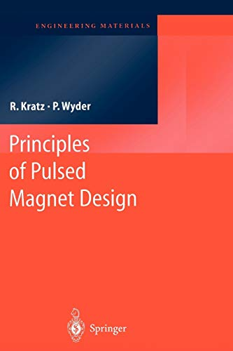 9783642078293: Principles of Pulsed Magnet Design (Engineering Materials)