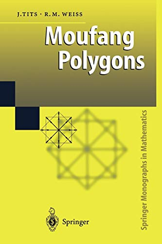 9783642078330: Moufang Polygons (Springer Monographs in Mathematics)
