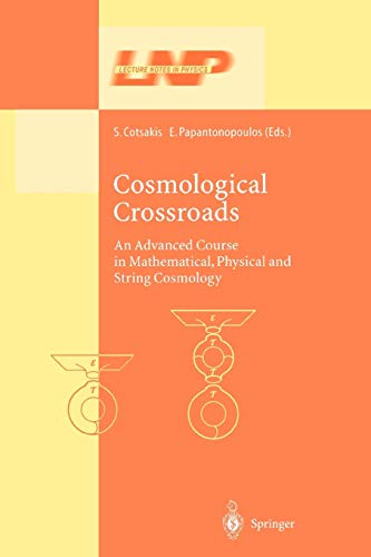 Cosmological Crossroads: An Advanced Course in Mathematical,