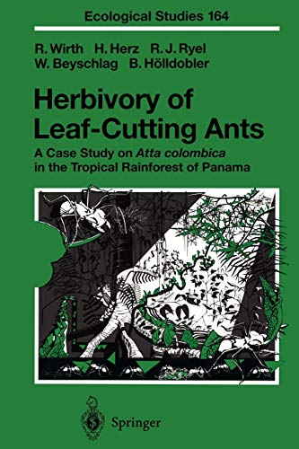 9783642078651: Herbivory of Leaf-Cutting Ants: A Case Study on Atta colombica in the Tropical Rainforest of Panama (Ecological Studies)
