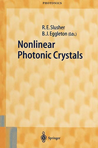 9783642078675: Nonlinear Photonic Crystals (Springer Series in Photonics)