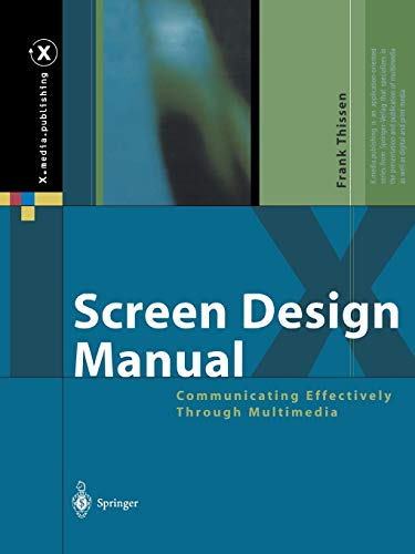 9783642078743: Screen Design Manual: Communicating Effectively Through Multimedia (X.media.publishing)