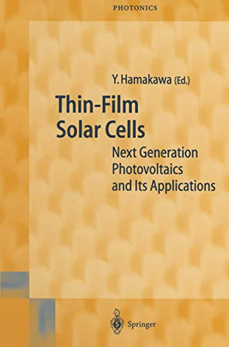 Thin-Film Solar Cells: Next Generation Photovoltaics and its Applications