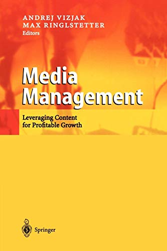 9783642078866: Media Management: Leveraging Content for Profitable Growth