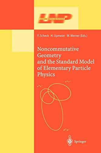 9783642078972: Noncommutative Geometry and the Standard Model of Elementary Particle Physics (Lecture Notes in Physics)