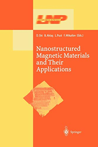 9783642079047: Nanostructured Magnetic Materials and Their Applications (Lecture Notes in Physics)