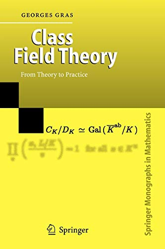 9783642079085: Class Field Theory: From Theory to Practice (Springer Monographs in Mathematics)