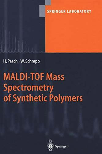 9783642079238: MALDI-TOF Mass Spectrometry of Synthetic Polymers (Springer Laboratory)