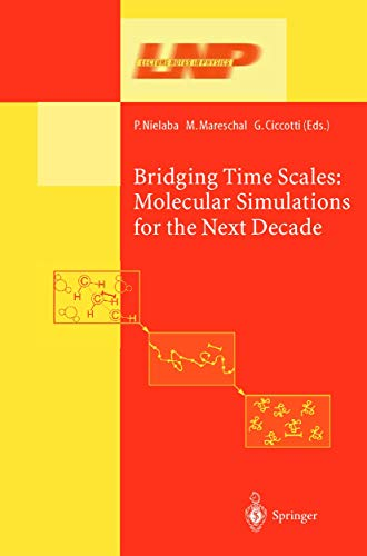 9783642079290: Bridging the Time Scales: Molecular Simulations for the Next Decade (Lecture Notes in Physics)