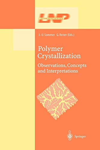 9783642079337: Polymer Crystallization: Obervations, Concepts and Interpretations (Lecture Notes in Physics)