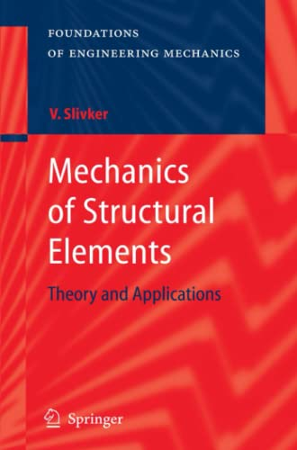 9783642079498: Mechanics of Structural Elements: Theory and Applications (Foundations of Engineering Mechanics)