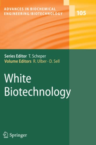9783642079566: White Biotechnology (Advances in Biochemical Engineering/Biotechnology)