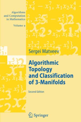 9783642079603: Algorithmic Topology and Classification of 3-Manifolds (Algorithms and Computation in Mathematics)
