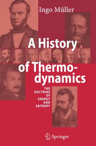 9783642079641: A History of Thermodynamics: The Doctrine of Energy and Entropy