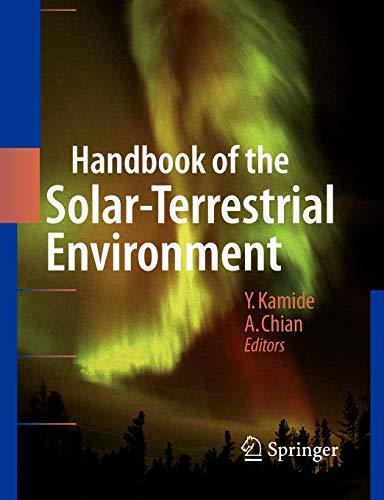 9783642079689: Handbook of the Solar-Terrestrial Environment