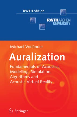 9783642080234: Auralization: Fundamentals of Acoustics, Modelling, Simulation, Algorithms and Acoustic Virtual Reality