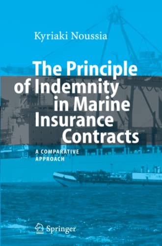 9783642080333: The Principle of Indemnity in Marine Insurance Contracts: A Comparative Approach