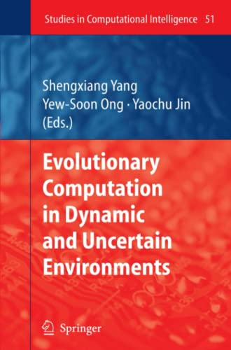 9783642080654: Evolutionary Computation in Dynamic and Uncertain Environments (Studies in Computational Intelligence)