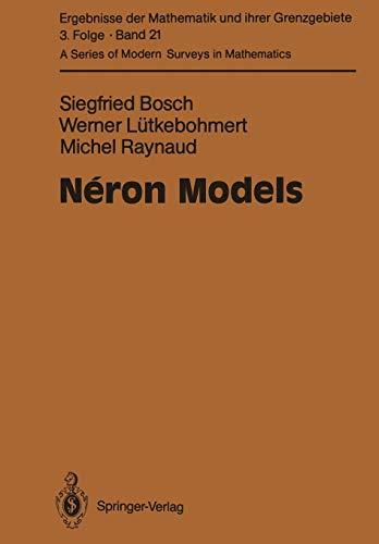 9783642080739: Néron Models (Ergebnisse der Mathematik und ihrer Grenzgebiete. 3. Folge / A Series of Modern Surveys in Mathematics)