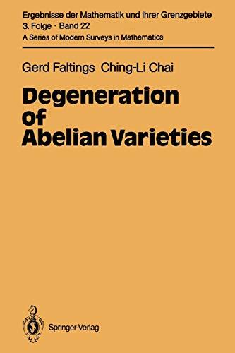 9783642080883: Degeneration of Abelian Varieties (Ergebnisse der Mathematik und ihrer Grenzgebiete. 3. Folge / A Series of Modern Surveys in Mathematics)