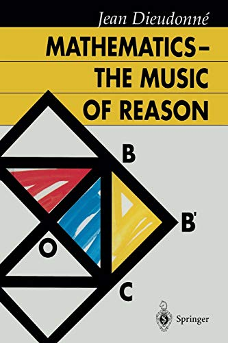 9783642080982: Mathematics ― The Music of Reason