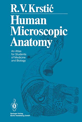 9783642081064: Human Microscopic Anatomy: An Atlas for Students of Medicine and Biology