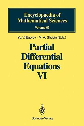 Partial Differential Equations VI: Elliptic and Parabolic Operators [Feb 19, 2010] Egorov, Yu. V. ...