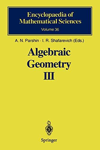 Algebraic Geometry III: Complex Algebraic Varieties. Algebraic: Parshin, A.N. [Editor];
