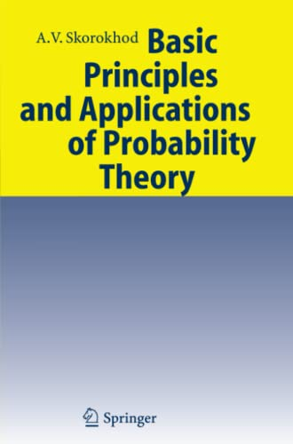 9783642081217: Basic Principles and Applications of Probability Theory